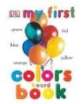 Colors Board Book (Board book)