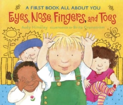 Eyes, Nose, Fingers, and Toes (Board book)