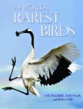 The World's Rarest Birds (Hardcover)