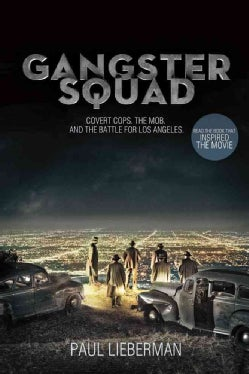 Gangster Squad: Covert Cops, The Mob, and The Battle for Los Angeles (Paperback)