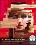 Adobe Flash Professional Cs6 Classroom in a Book (Paperback)