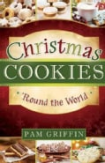 Christmas Cookies 'Round the World (Other book format)