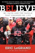Believe: My Faith and the Tackle That Changed My Life (Hardcover)