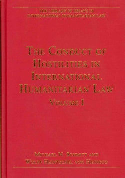 The Conduct of Hostilities in International Humanitarian Law (Hardcover)