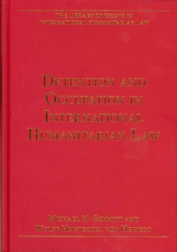 Detention and Occupation in International Humanitarian Law (Hardcover)