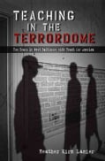 Teaching in the Terrordome: Two Years in West Baltimore with Teach for America (Paperback)