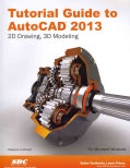 Tutorial Guide to AutoCAD 2013 (Paperback)