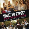 Various - What To Expect When You're Expecting (OST)