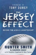 The Jersey Effect: Beyond the World Championship Ring (Paperback)