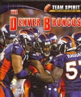 The Denver Broncos (Hardcover)