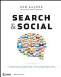 Search and Social: The Definitive Guide to Real-Time Content Marketing (Paperback)
