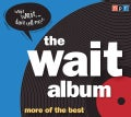 The Wait Album: More of the Best (CD-Audio)