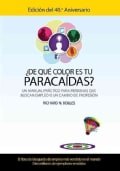De que color es tu paracaidas? / What Color is Your Parachute?: Un manual practico para personas que buscan emple... (Paperback)