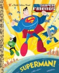 Superman!: DC Super Friends (Novelty book)