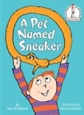 A Pet Named Sneaker (Hardcover)