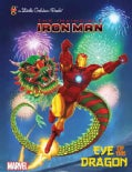 Iron Man: Eye of the Dragon Little Golden Book (Hardcover)