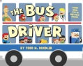 The Bus Driver: Count from 1 to 10 and Back Again! (Board book)