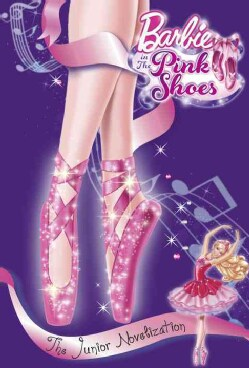 Barbie in the Pink Shoes: The Junior Novelization (Paperback)