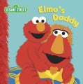 Elmo's Daddy (Board book)