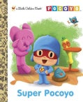 Super Pocoyo (Hardcover)