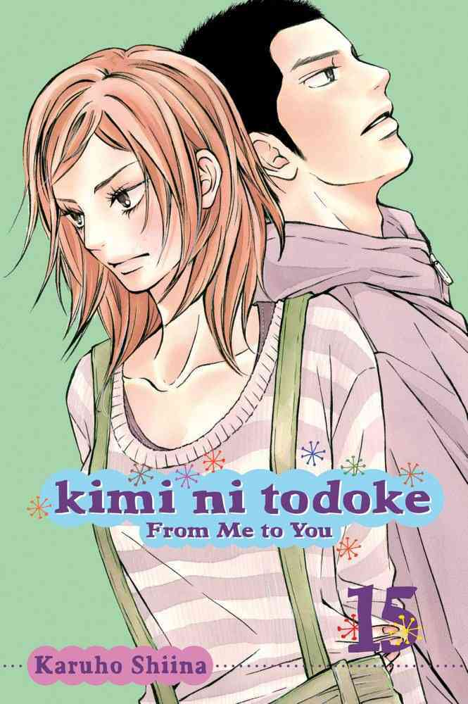 Kimi Ni Todoke 15: From Me to You (Paperback)