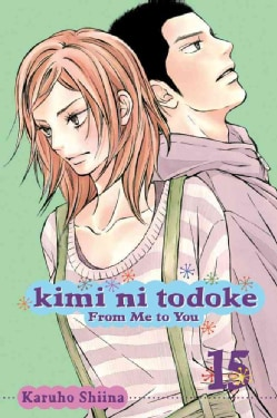 Kimi Ni Todoke 15: From Me to You (Paperback)