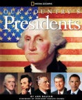 Our Country's Presidents: All You Need to Know About the Presidents, From George Washington to Barack Obama (Hardcover)