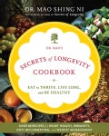Dr. Mao's Secrets of Longevity Cookbook: Eat to Thrive, Live Long, and Be Healthy (Paperback)