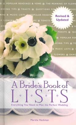 A Bride's Book of Lists: Everything You Need to Plan the Perfect Wedding (Hardcover)