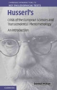 Husserl's Crisis of the European Sciences and Transcendental Phenomenology: An Introduction (Paperback)