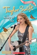 Taylor Swift: The Story of Me (Paperback)