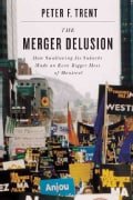 The Merger Delusion: How Swallowing Its Suburbs Made an Even Bigger Mess of Montreal (Hardcover)