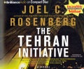 The Tehran Initiative: A Novel (CD-Audio)