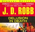 Delusion In Death: Library Edition (CD-Audio)