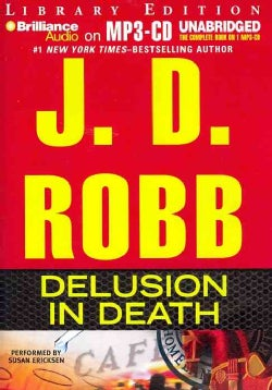 Delusion in Death: Library Ediition (CD-Audio)