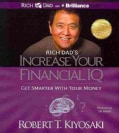 Rich Dad's Increase Your Financial IQ: Get Smarter With Your Money (CD-Audio)