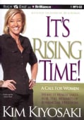 It's Rising Time!: A Call for Women: What It Really Takes for the Reward of Financial Freedom (CD-Audio)