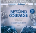 Beyond Courage: The Untold Story of Jewish Resistance During the Holocaust; Library Edition