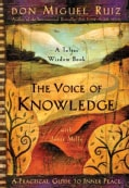 The Voice of Knowledge: A Practical Guide to Inner Peace (Paperback)
