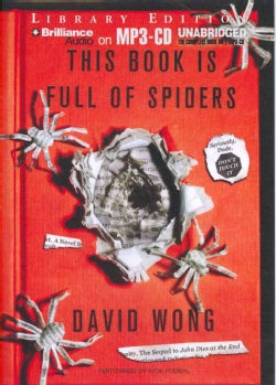 This Book is Full of Spiders: Seriously, Dude, Don't Touch It; Library Edition (CD-Audio)