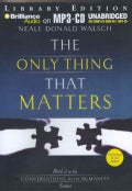 The Only Thing That Matters: Library Ediition (CD-Audio)