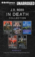 J.D. Robb In Death Collection, Books 6-10: Vengeance in Death / Holiday in Death / Conspiracy in Death / Loyalty i... (CD-Audio)