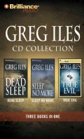 Greg Iles CD Collection: Dead Sleep / Sleep No More / True Evil (CD-Audio)