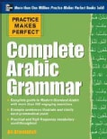 Practice Makes Perfect - Complete Arabic Grammar (Paperback)