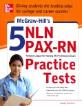 McGraw-Hill's 5 NLN PAX-RN Practice Tests (Paperback)