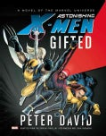 Astonishing X-Men: Gifted Prose Novel (Hardcover)