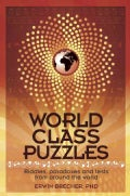 World Class Puzzles: Riddles, Paradoxes and Brainteasers from Around the World (Paperback)
