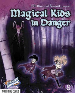 Penny Arcade 8: Magical Kids in Danger (Paperback)
