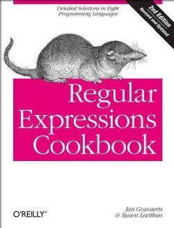 Regular Expressions Cookbook (Paperback)