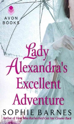 Lady Alexandra's Excellent Adventure: A Summersby Tale (Paperback)